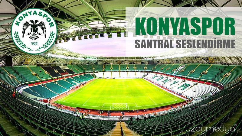 Photo of Konyaspor Santral Seslendirme
