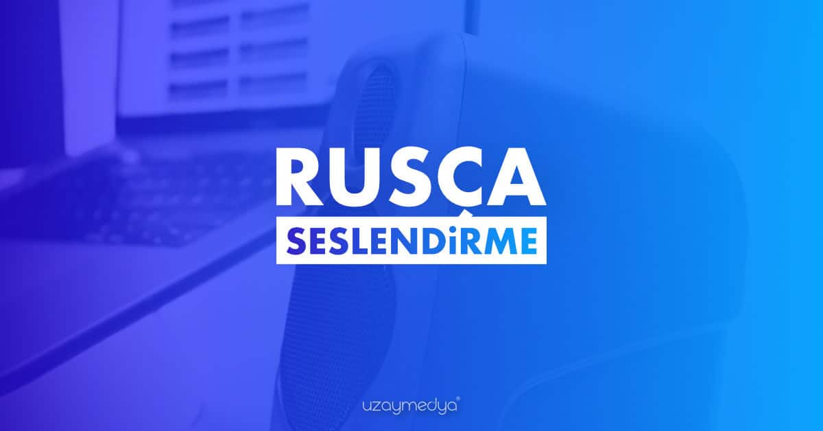 Photo of Rusça Seslendirme