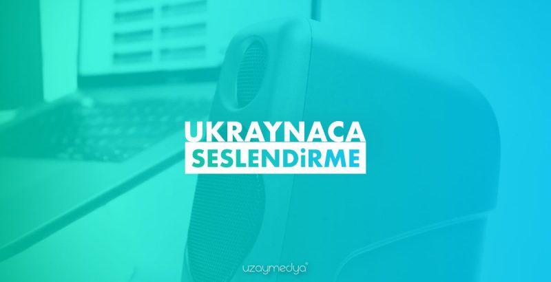 Ukraynaca Seslendirme