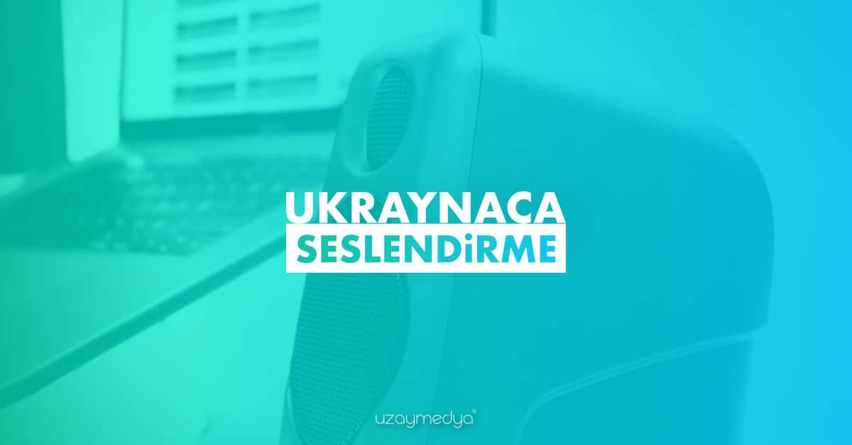 Photo of Ukraynaca Seslendirme